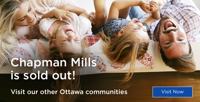 Chapman Mills is sold out! - Visit our other Ottawa communities
